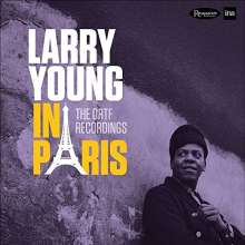 Larry Young (1940-1978): Larry Young In Paris - The ORTF Recordings (180g) (Limited Numbered Edition), 2 LPs