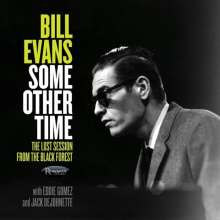 Bill Evans (Piano) (1929-1980): Some Other Time: The Lost Session From The Black Forest, 2 CDs
