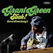 Grant Green (1931-1979): Slick!: Live At Oil Can Harry's 1975, CD