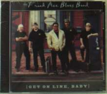 Frank Blues Band Ace: Get On Line Baby, CD