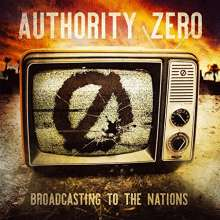 Authority Zero: Broadcasting To The Nations (Yellow Splattered Vinyl), LP