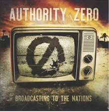 Authority Zero: Broadcasting To The Nations, CD