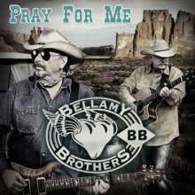 The Bellamy Brothers: Pray For Me, CD