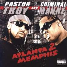 Pastor Troy: Atlanta 2 Memphis, CD