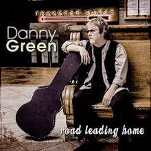 Danny Green (Blues): Road Leading Home, CD