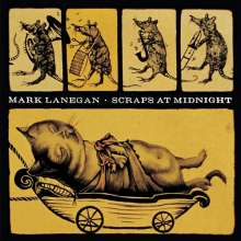 Mark Lanegan: Scraps At Midnight (180g), LP