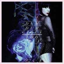 Dum Dum Girls: Too True, CD
