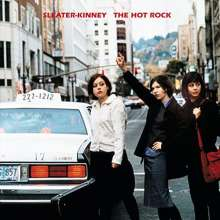 Sleater-Kinney: The Hot Rock (remastered), LP