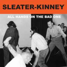Sleater-Kinney: All Hands On The Bad One, LP