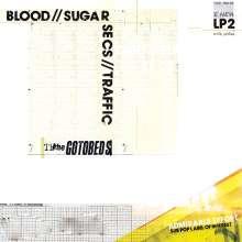 The Gotobeds: Blood//Sugar//Secs//Traffic (MC), MC