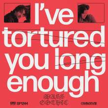 Mass Gothic: I've Tortured You Long Enough, LP