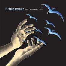 The Helio Sequence: Keep Your Eyes Ahead (remastered) (Limited-Edition) (Colored Vinyl), 2 LPs