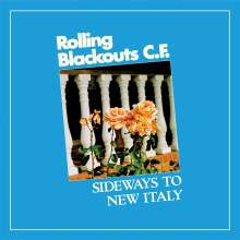 Rolling Blackouts Coastal Fever: Sideways To New Italy, LP