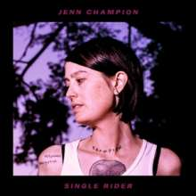 Jenn Champion: Single Rider (Limited-Edition) (Colored Vinyl), LP