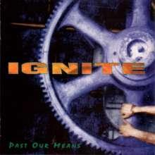 Ignite: Past Our Means (Limited Edition) (Purple Vinyl), LP