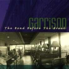 Garrison: Bend Before Break, CD