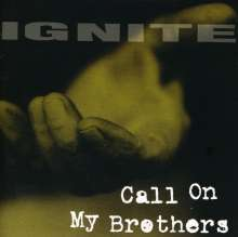 Ignite: Call On My Brothers, CD