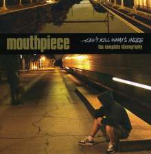 Mouthpiece: Can't Kill What's Inside, CD