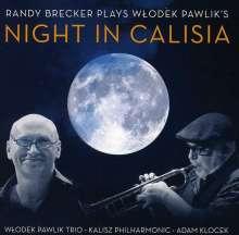 Randy Brecker (geb. 1945): Randy Brecker Plays Wlodek Pawlik's: Night In Calisia, CD