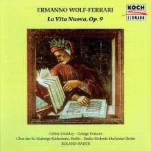 Ermanno Wolf-Ferrari (1876-1948): La Vita Nuova op.9, CD