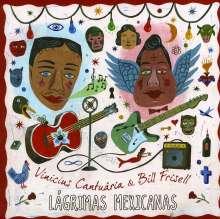 Vinicius Cantuaria & Bill Frisell: Lagrimas Mexicanas, CD