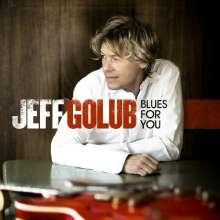 Jeff Golub (geb. 1955): Blues For You, CD
