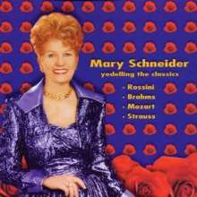 Mary Schneider - Yodelling the Classics I, CD