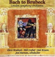 Chris Brubeck (geb. 1952): Bach to Brubeck, CD