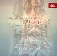 Bohuslav Martinu (1890-1959): 3 Fragmente aus der Oper Juliette, CD