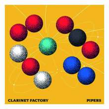 Clarinet Factory - Pipers, CD