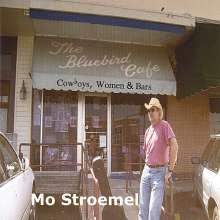 Mo Stroemel: Cowboys Women & Bars, CD