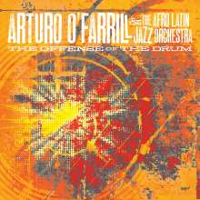 Arturo O'Farrill (geb. 1961): Offense Of The Drum, CD