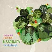 Arturo O'Farrill & Chucho Valdes: Familia: Tribute To Bebo & Chico, 2 CDs