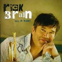 Rick Braun (geb. 1955): All It Takes, CD