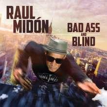Raul Midón: Bad Ass And Blind, CD