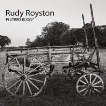 Rudy Royston: Flatbed Buggy, CD