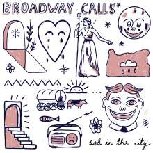 Broadway Calls: Sad In The City, LP