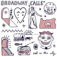 Broadway Calls: Sad In The City, CD