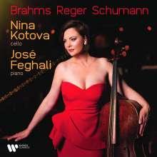 Nina Kotova - Brahms/Reger/Schumann, CD
