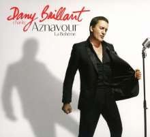 Dany Brillant: Dany Brillant chante Aznavour-La Bohème(Collector), CD