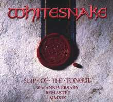Whitesnake: Slip Of The Tongue (30th Anniversary Edition) (2019 Remaster) (Deluxe Edition), 2 CDs