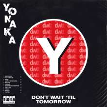 Yonaka: Don't Wait 'Til Tomorrow, CD