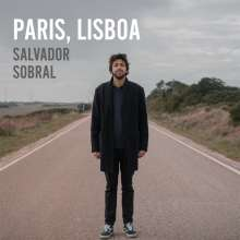 Salvador Sobral: Paris, Lisboa (180g), LP