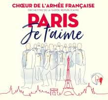 Choeur de l'Armee Francaise - Paris Je t'aime, CD