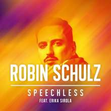 Robin Schulz feat. Sirola, Erika: Speechless, Maxi-CD