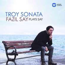 "Fazil Say (geb. 1970): Klavierwerke - ""Troy Sonata"", CD"