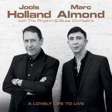 Jools Holland & Marc Almond: A Lovely Life To Live, CD