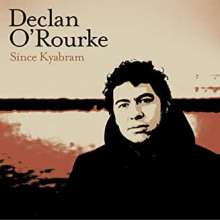 Declan O'Rourke: Since Kyabram, CD