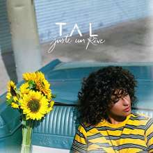 Tal: Juste Un Reve (Deluxe-Edition), 1 CD und 1 DVD