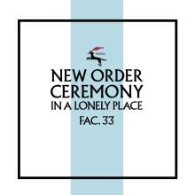New Order: Ceremony (Version 2) (Remastered), Single 12""